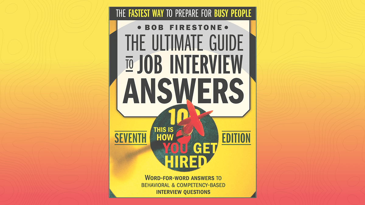 Ultimate Guide to Job Interview Answers Reviews